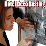Hotel Deco Busting (Ongoing Interventions)
