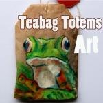 Art: Teabag Totems
