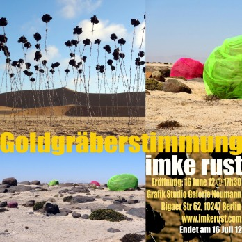 Goldgräberstimmung - Exhibition Info