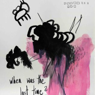 When was the Last Time? Mixed Media on paper, 29x21cm